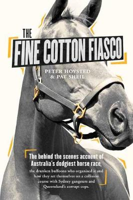 Fine Cotton Fiasco by Peter Hoysted