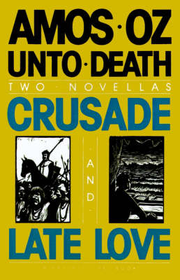 Unto Death by Mr Amos Oz