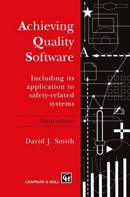 Achieving Quality Software by David J. Smith