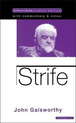 """Strife"" by John Galsworthy"