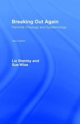 Breaking Out Again by Liz Stanley