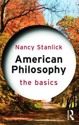 American Philosophy by Nancy Stanlick