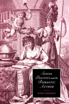 Sexual Politics and the Romantic Author book