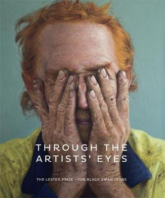 Through The Artists' Eyes: The Lester Prize - The Black Swan Years book