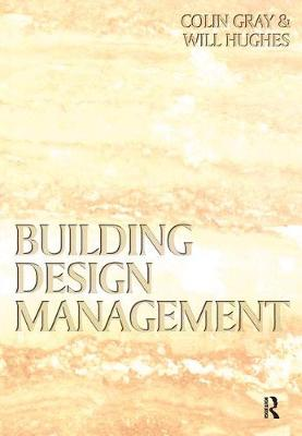 Building Design Management by Will Hughes