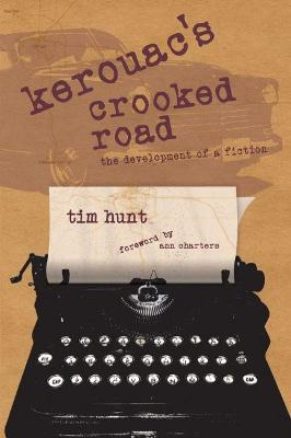 Kerouac's Crooked Road by Tim Hunt
