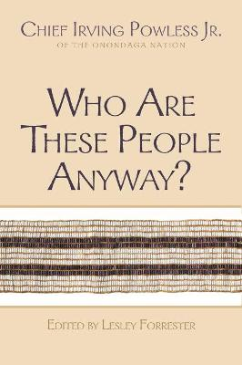 Who Are These People Anyway? by Lesley Forrester