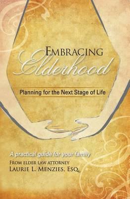 Embracing Elderhood by Laurie L Menzies