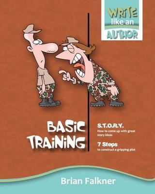 Basic Training by Brian Falkner