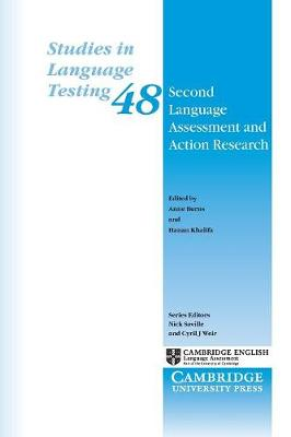 Second Language Assessment and Action Research by Anne Burns