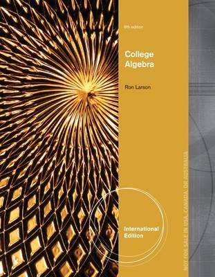College Algebra, International Edition by Ron Larson