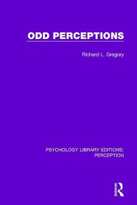 Odd Perceptions by Richard L. Gregory