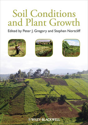 Soil Conditions and Plant Growth by Peter J. Gregory