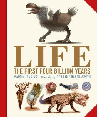 Life: The First Four Billion Years by Martin Jenkins