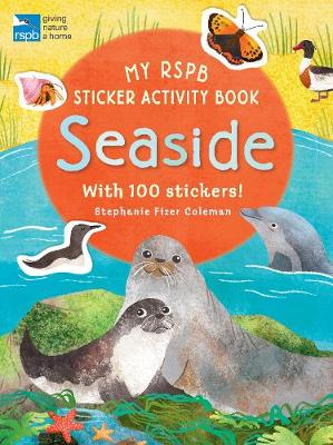 My RSPB Sticker Activity Book: Seaside by Stephanie Fizer Coleman