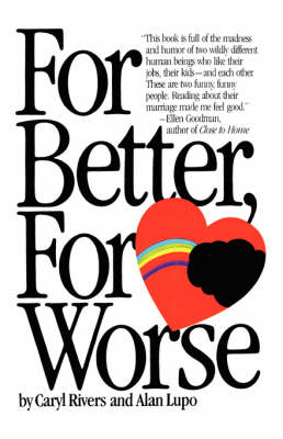 For Better, for Worse by Caryl Rivers