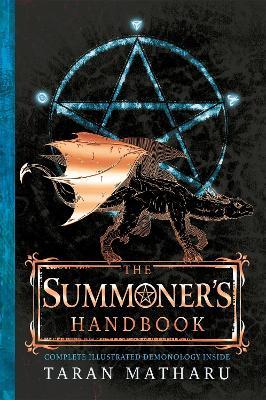 The Summoner's Handbook by Taran Matharu