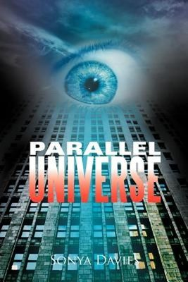Parallel Universe by Sonya Davies