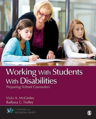 Working With Students With Disabilities by Barbara C. Trolley