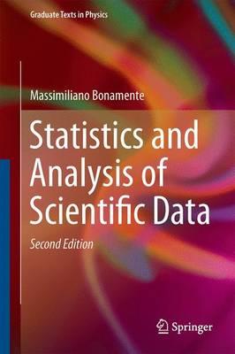 Statistics and Analysis of Scientific Data by Massimiliano Bonamente