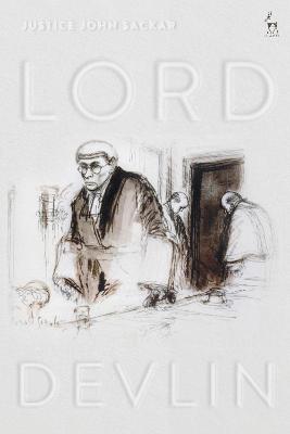 Lord Devlin by Justice John Sackar