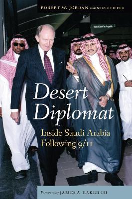 Desert Diplomat by Robert William Jordan