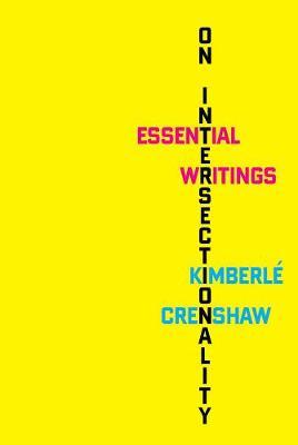 On Intersectionality by Kimberle Crenshaw