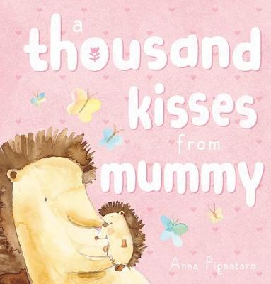 Thousand Kisses from Mummy book