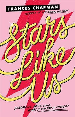 Stars Like Us by Frances Chapman