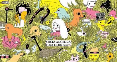 Sticks Angelica, Folk Hero by Michael DeForge