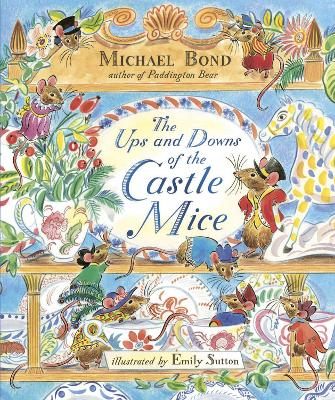 The Ups and Downs of the Castle Mice by Michael Bond