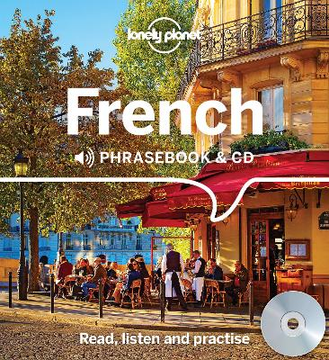 Lonely Planet French Phrasebook and CD by Lonely Planet