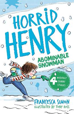 Horrid Henry and the Abominable Snowman book