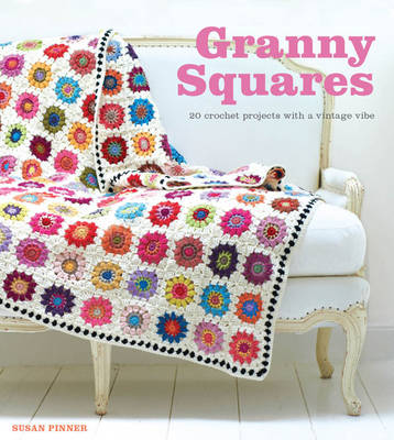 Granny Squares by Susan Pinner