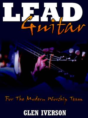 Lead Guitar by Glen Iverson
