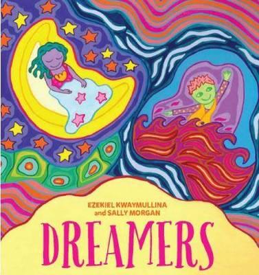 Dreamers by Ezekiel Kwaymullina