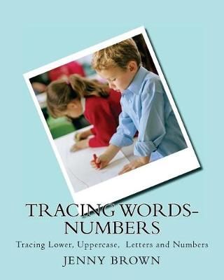 Tracing Words-Numbers by Jenny Brown