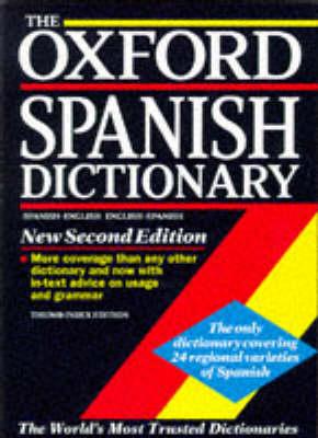 The Oxford Spanish Dictionary: Spanish-English, English-Spanish by Jane Horwood