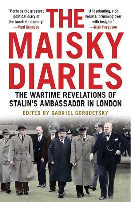 The Maisky Diaries by Ivan Maisky