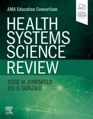 Health Systems Science Review by Jesse M. Ehrenfeld