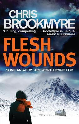 Flesh Wounds by Chris Brookmyre