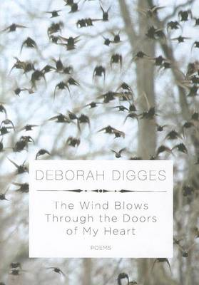 Wind Blows Through The Doors Of My Heart by DEBORAH DIGGES