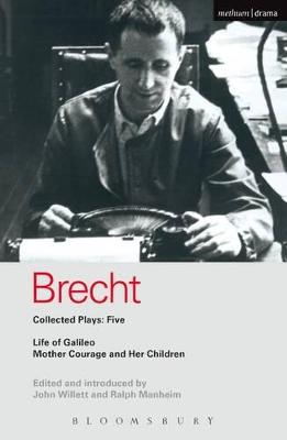 """Brecht Plays: 5 """"Life of Galileo"""", """"Mother Courage and Her Children"""" v. 5 by Bertolt Brecht"""
