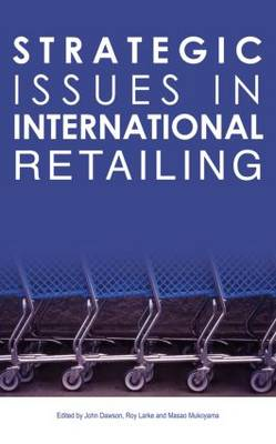 Strategic Issues in International Retailing book