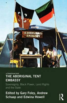 The Aboriginal Tent Embassy by Gary Foley