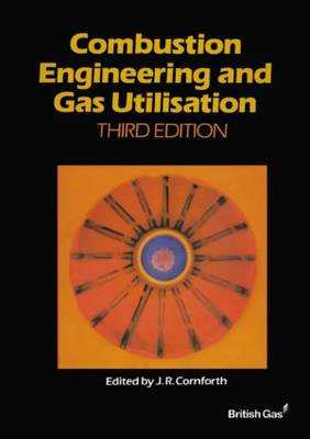 Combustion Engineering and Gas Utilisation book