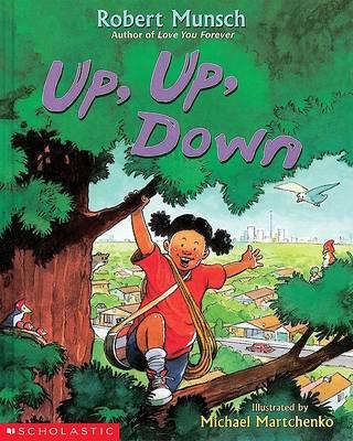 Up, Up, Down by Robert Munsch