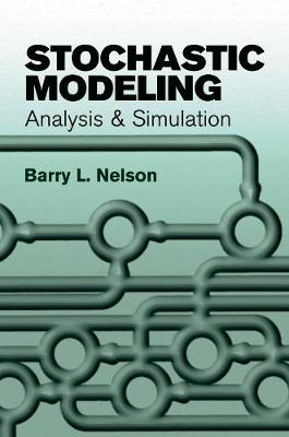 Stochastic Modeling by Barry L Nelson