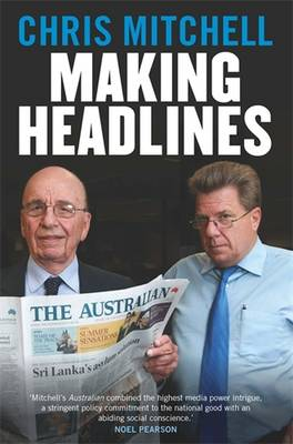 Making Headlines by Chris Mitchell