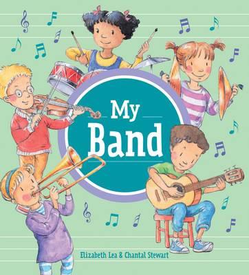 My Band by Elizabeth Lea